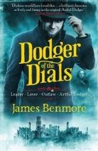 Benmore, James Dodger of the Dials