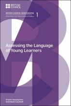 Angela Hasselgreen,   Gwendydd Caudwell Assessing the Language of Young Learners