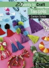 Carolyn Schulz 20 to Craft: Tassels