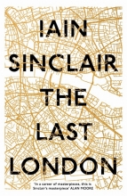 Iain,Sinclair Last London