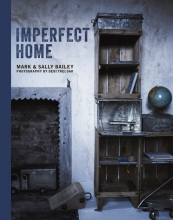 Bailey, Mark,   Bailey, Sally Imperfect Home