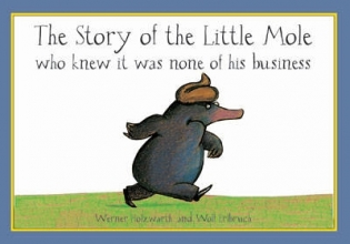 Werner Holzwarth The Story of the Little Mole - mini edition