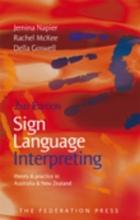 Jemina Napier,   Rachel McKee,   Della Goswell Sign Language Interpreting