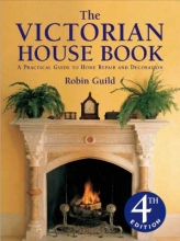 Guild, Robin Victorian House Book