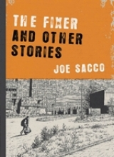 Sacco, Joe The Fixer and Other Stories