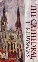 Huysmans, J K The Cathedral