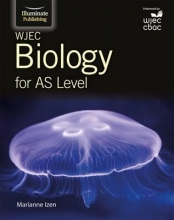 Marianne Izen WJEC Biology for AS Level: Student Book