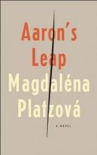 Platzova, Magdalena Aaron`s Leap