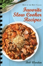 Warden, Bob Favorite Slow Cooker Recipes
