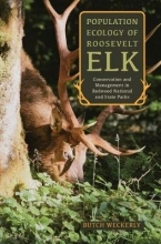 Weckerly, Butch Population Ecology of Roosevelt Elk