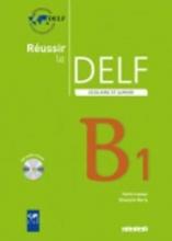 DELF scolaire - Neue Ausgabe. Niveau B1 du Cadre européen commun de référence. Übungsbuch mit CD