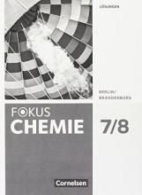 Arnold, Karin,   Eberle, Andreas,   Hein, Andrea,   Kronabel, Carina Fokus Chemie 7./8 Alle Schulf. BB BL Lös.