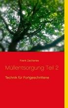 Zacharias, Frank Müllentsorgung Teil 2