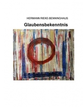 Rieke-Benninghaus, Hermann Glaubensbekenntnis