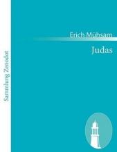 Mühsam, Erich Judas