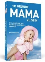 Meyruhn, Meike 111 Gründe, Mama zu sein