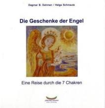 Dahmen, Dagmar B. Die Geschenke der Engel