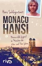 Schlagintweit, Hans Monaco Hansi