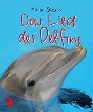 Sassin, Maria Das Lied des Delfins