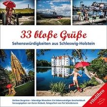 33 bloße Grüße - Sehenswürdigkeiten in Schleswig-Holstein