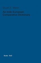 Stuart E Mann An Indo-European Comparative Dictionary