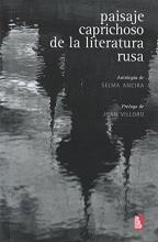 Varios Paisaje Caprichoso de La Literatura Rusa. Antologia