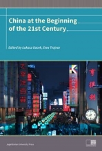 Lukasz Gacek,   Ewa Trojnar China at the Beginning of the Twenty-First Century