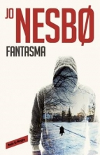 Nesbo, Jo Fantasma (Harry Hole #9) Phantom (Harry Hole #9)