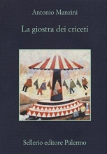 Antonio  Manzini La giostra dei criceti