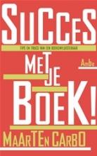 Maarten  Carbo Succes met je boek!