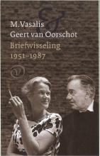 Vasalis, M. / Oorschot, Geert van Briefwisseling 1951-1987