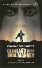 Cormac  MacCarthy Geen land voor oude mannen Filmeditie