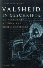 Jacob  Slavenburg Valsheid in Geschrifte