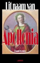 Paul  Dentz Uit naam van Apollonia