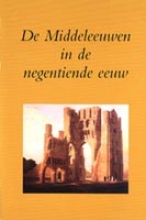 , De Middeleeuwen in de negentiende eeuw