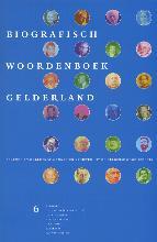 , Biografisch Woordenboek Gelderland 6