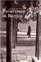 Hilde  Keteleer Puinvrouw in Berlijn