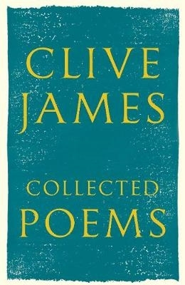 Clive James,Collected Poems