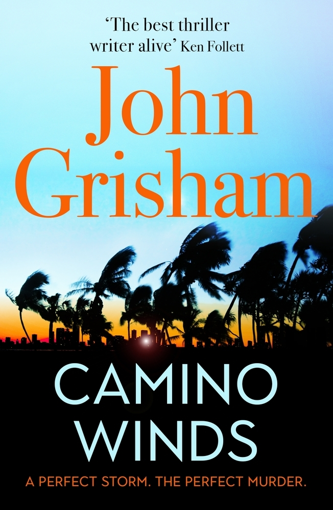 Grisham, John,Camino Winds