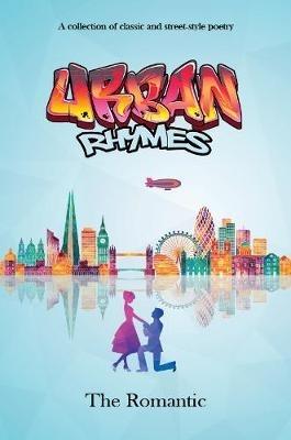 The Romantic,Urban Rhymes