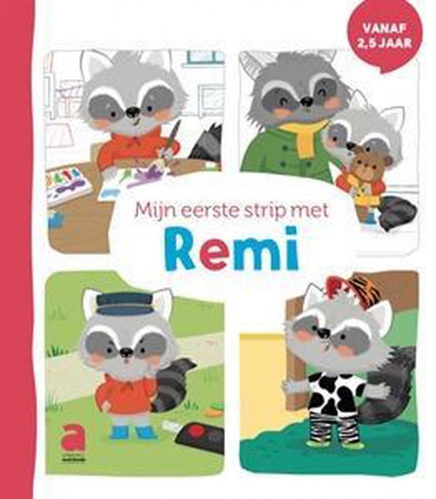 Aag Vernelen,Mijn eerste strip met Remi [vanaf 2,5j]