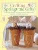 Finnanger, Tone, Crafting Springtime Gifts