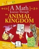 Rooney, Anne, Etc, A Math Journey Through the Animal Kingdom