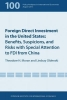 Graham, Edward, Foreign Direct Investment in the United States - Benefits, Suspicions, and Risks with Special Attention to FDI from China
