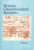 Mattingly, Joanna, Stratton Churchwardens` Accounts, 1512-1578