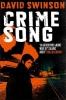 David Swinson, Crime Song