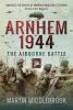 Middlebrook, Martin, Arnhem 1944
