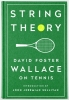 Foster Wallace, Library of America String Theory