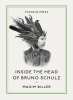 M. Biller, Inside the Head of Bruno Schulz