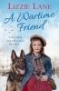 Lizzie Lane, A Wartime Friend